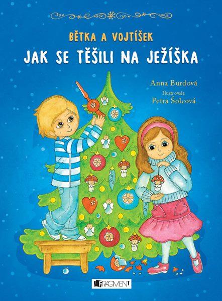 Bětka a Vojtíšek už se těší na Vánoce