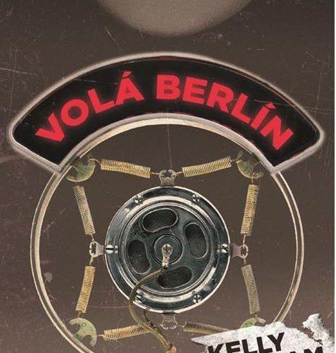 Volá Berlín - Kelly Durham